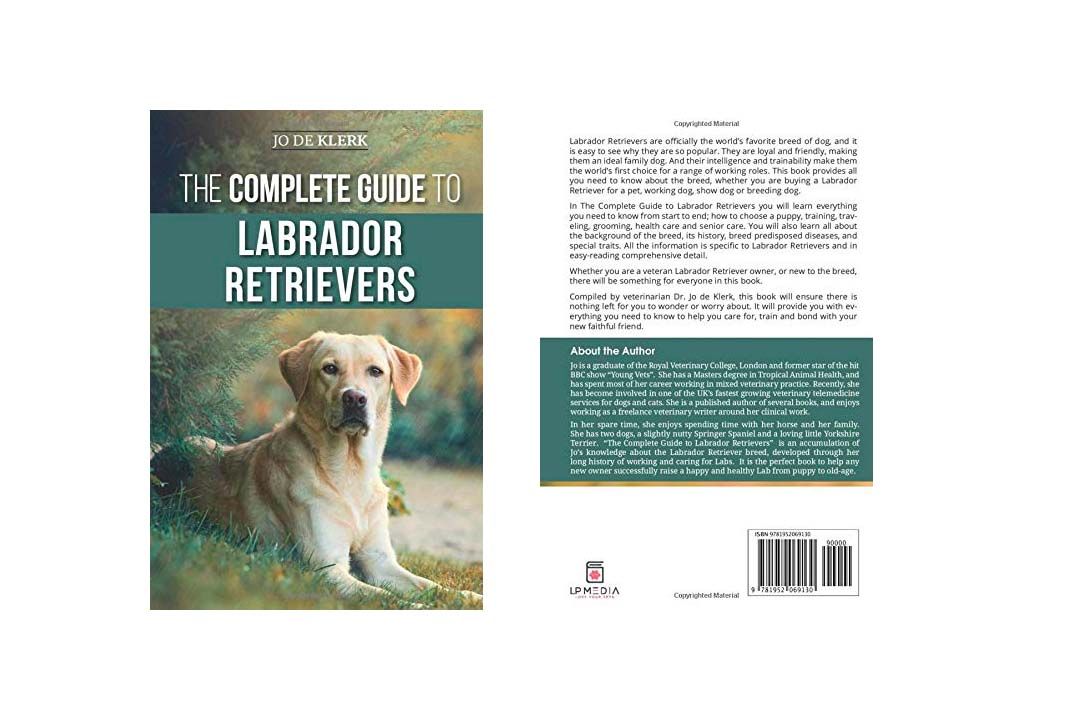The Complete Guide to Labrador Retrievers